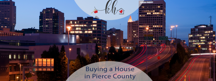 buying a house in pierce county